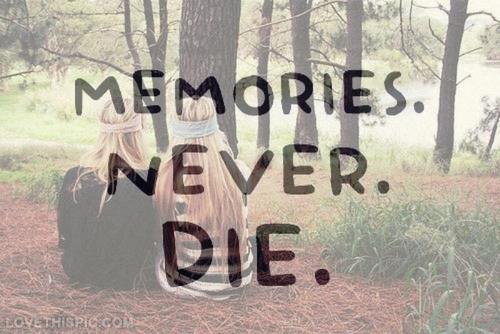 memories-never-die